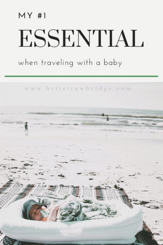 My #1 Essential When Traveling With A Baby | britstrawbridge