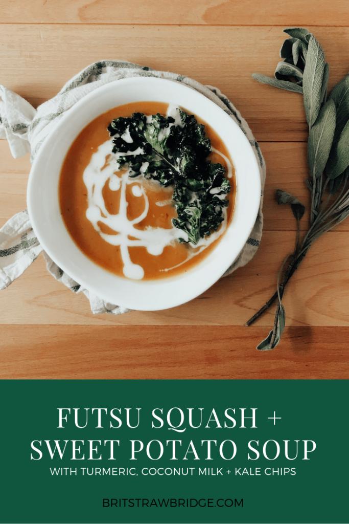 Futsu Squash + Sweet Potato Soup Recipe